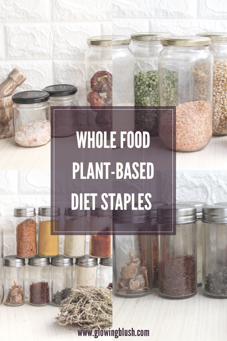 Whole Food Plant-Based Diet Staples